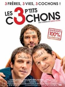 Affiche française du film québécois Les 3 p'tits cochons © TFM Distribution
